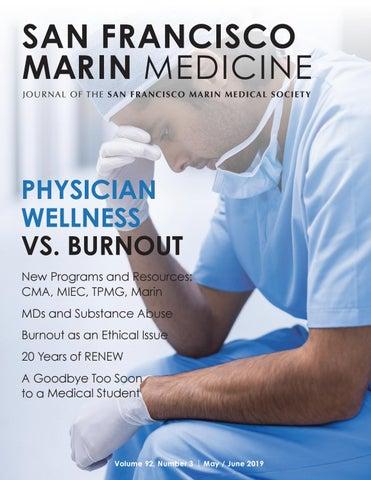 May/June 2019 by San Francisco Marin Medical Society - issuu