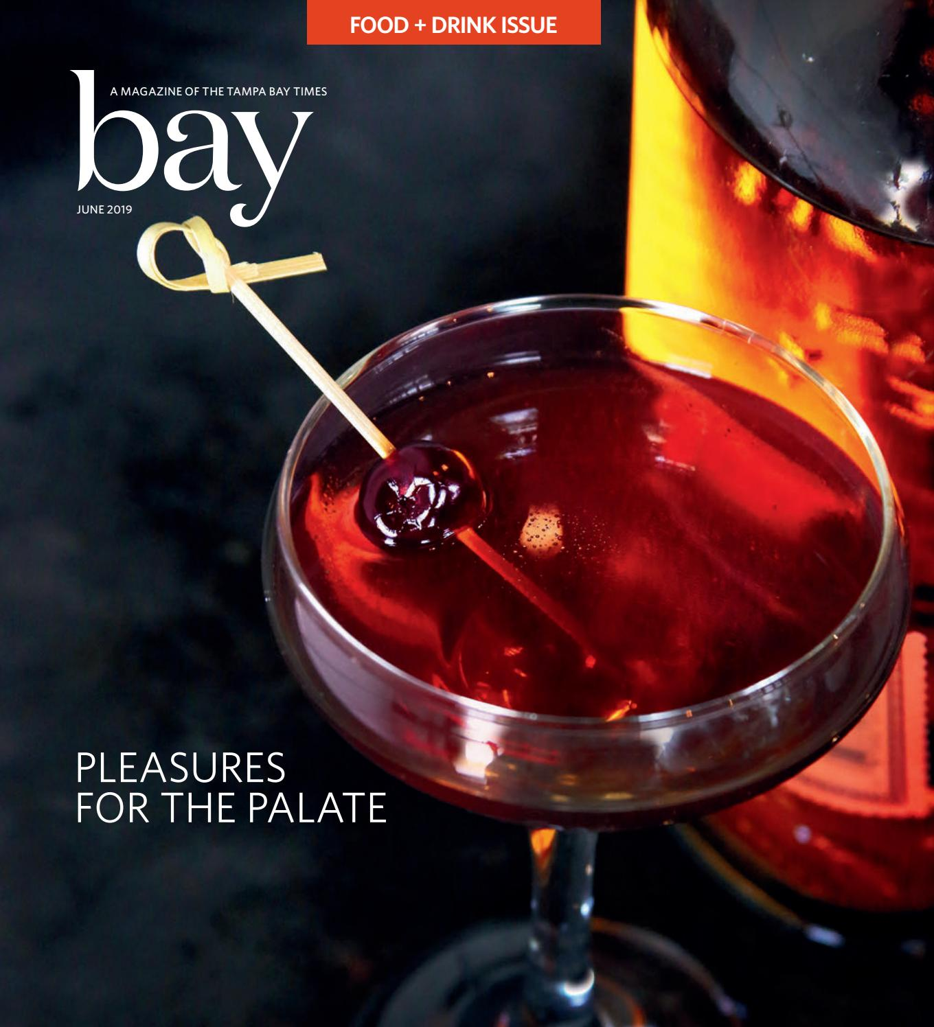 Tampa Bay Times - 2019 June Bay Magazine by Times Creative