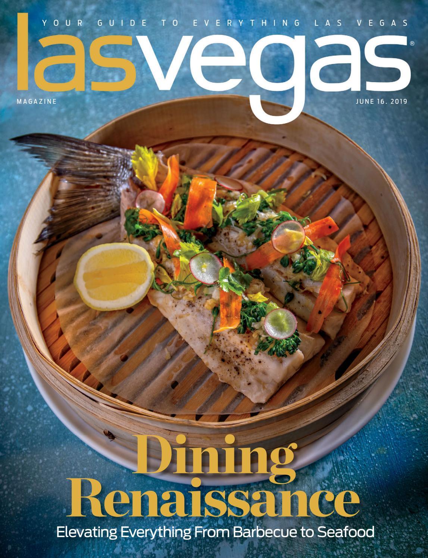 2019-06-16 - Las Vegas Magazine by Greenspun Media Group - issuu