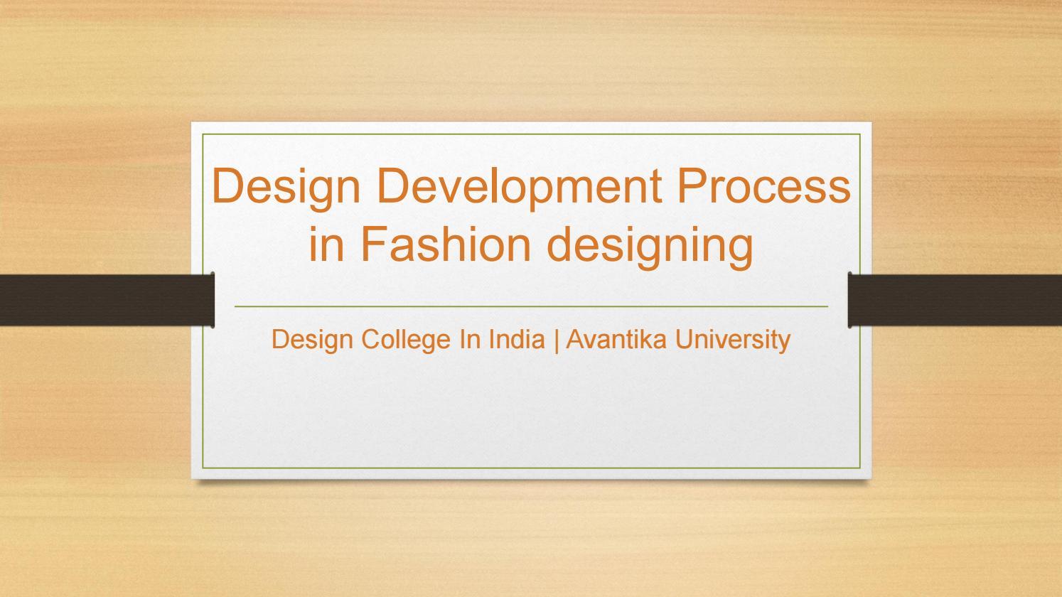 Design Process In Fashion Designing Avantika University By Avantika University Issuu