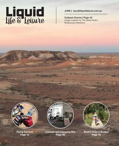 Liquid Life and Leisure - June by Liquid Life & Leisure - issuu
