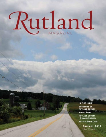 Rutland Magazine Summer 2019 Issue by Rutland Magazine - issuu