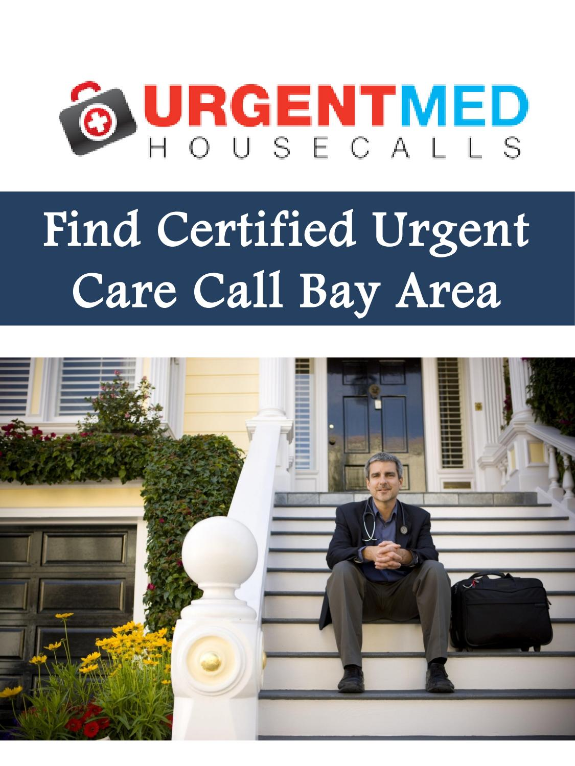 Find Certified Urgent Care Call Bay Area by