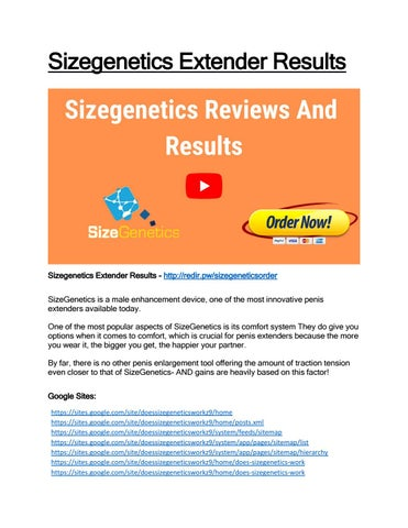 Sizegenetics extender reviews - Sizegenetics How Much