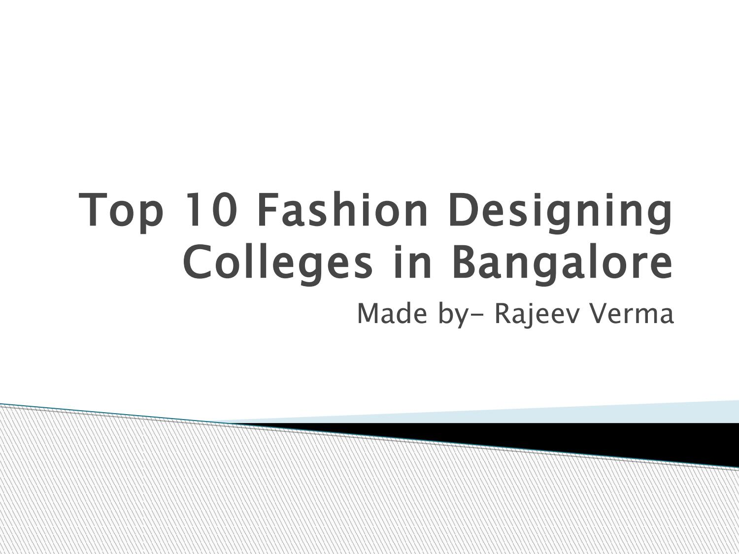 Top 10 Fashion Designing Colleges In Bangalore By Rajeev Verma Issuu