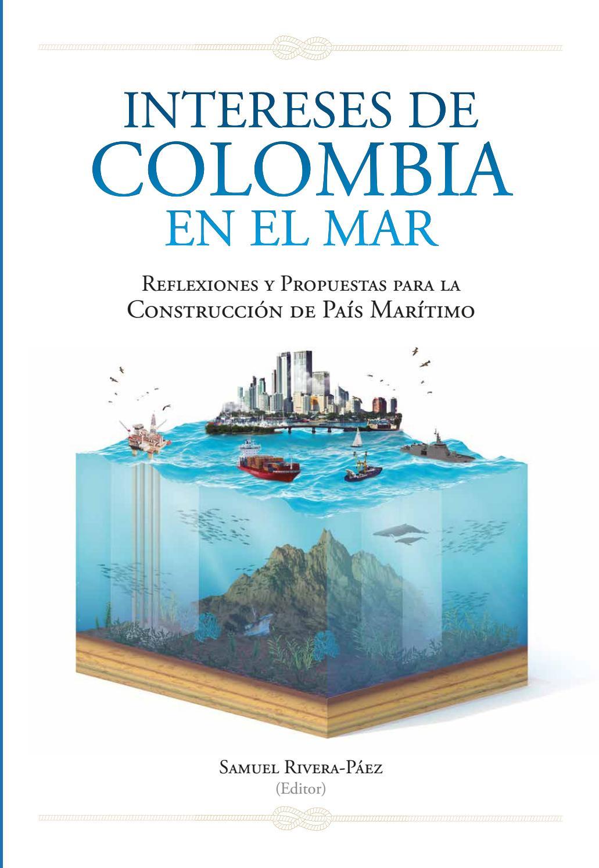 Intereses de Colombia en el Mar. by DEPARTAMENTO ARMADA