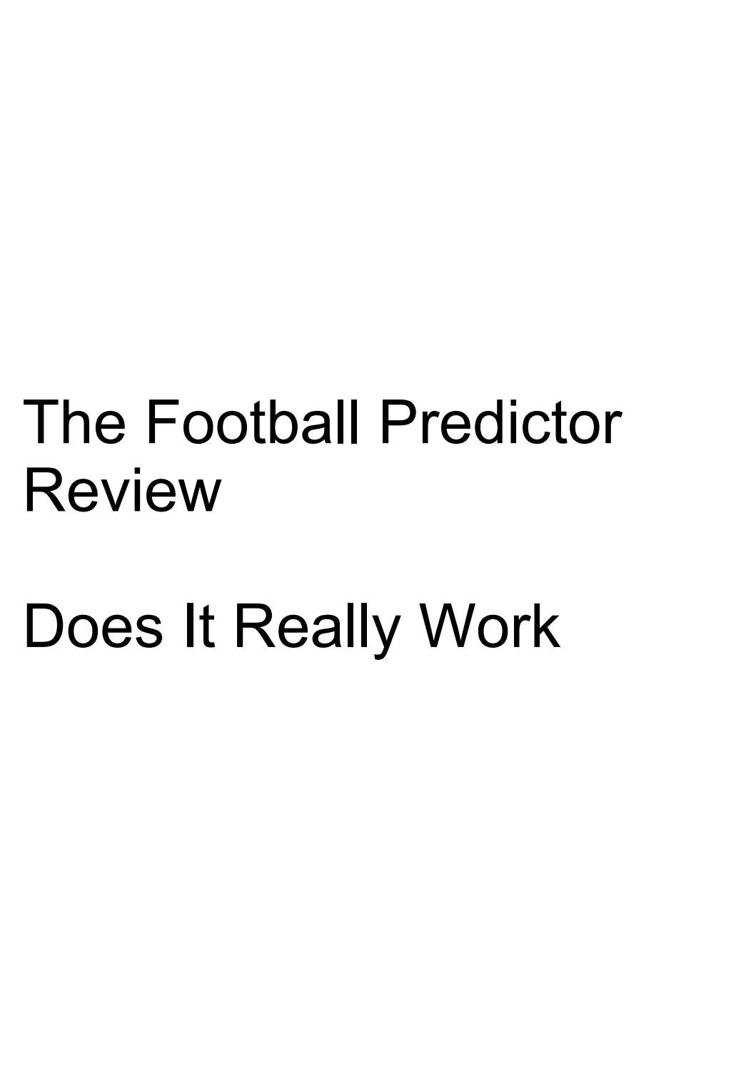 The Football Predictor Review - Does It Really Work by Does