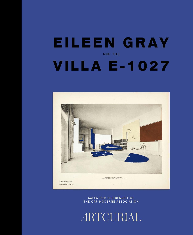 Eileen Gray & the Villa E-1027 by Artcurial - issuu