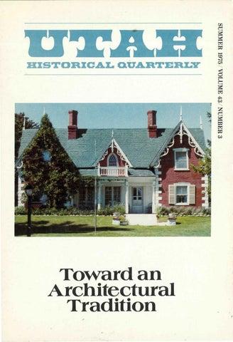 Utah Historical Quarterly Volume 43, Number 3, 1975 by Utah
