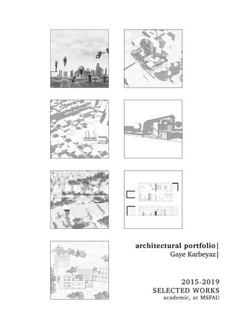 Architectural Portfolio | Gaye KARBEYAZ by Gaye Karbeyaz - issuu