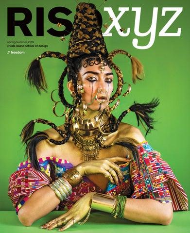 caff3c4c RISD XYZ Spring/Summer 2019 by Rhode Island School of Design - issuu