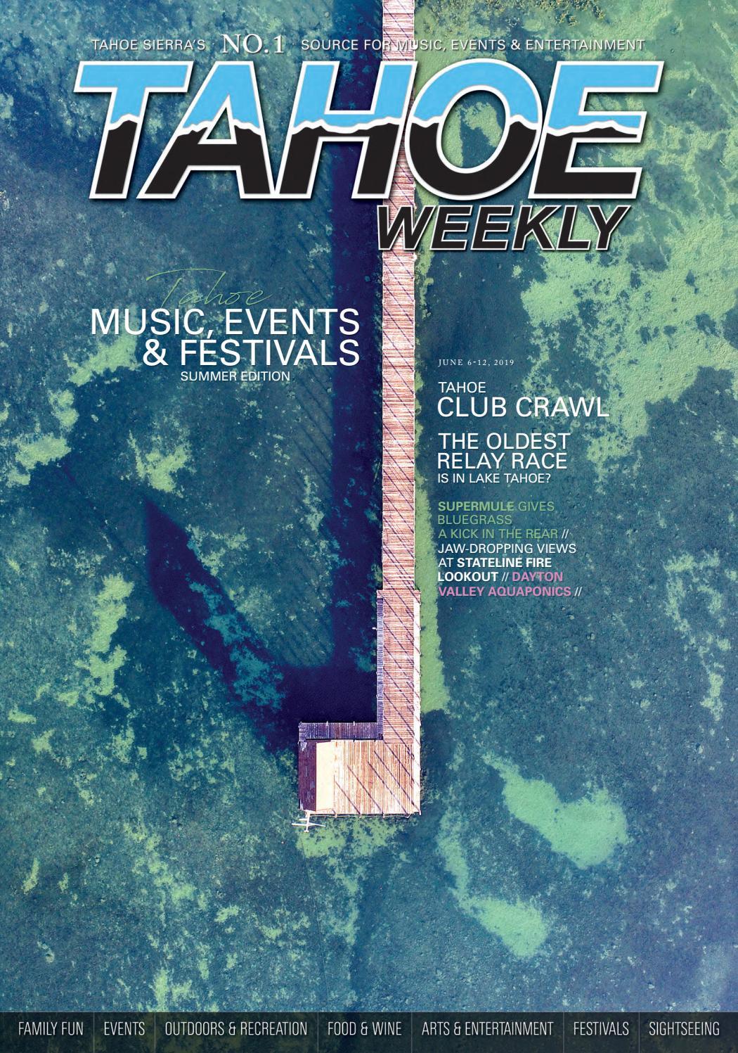 June 6 to June 12, 2019 by Tahoe Weekly - issuu