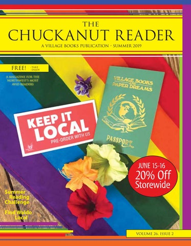 The Chuckanut Reader - Summer 2019 by Village Books and Paper Dreams