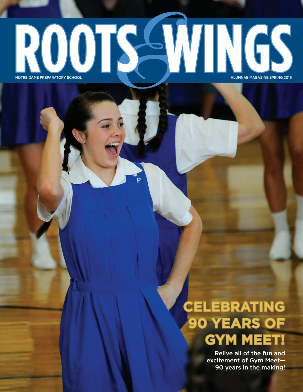 Roots & Wings: Notre Dame Preparatory School's Alumnae Magazine
