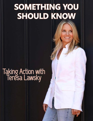Page 87 of ATHLEISURE MAG MAY 2019 | Something You Should Know - Taking Action with Teresa Lawsky