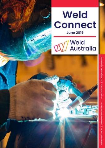 Weld Connect June 2019 by Weld Australia - issuu