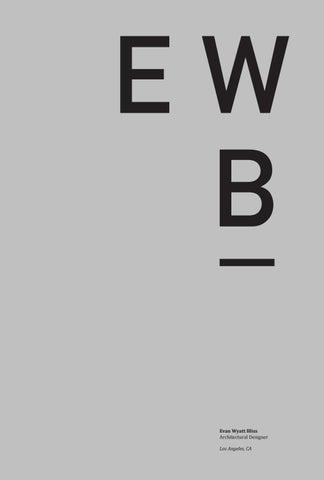 Evan Bliss Architecture Urbanism