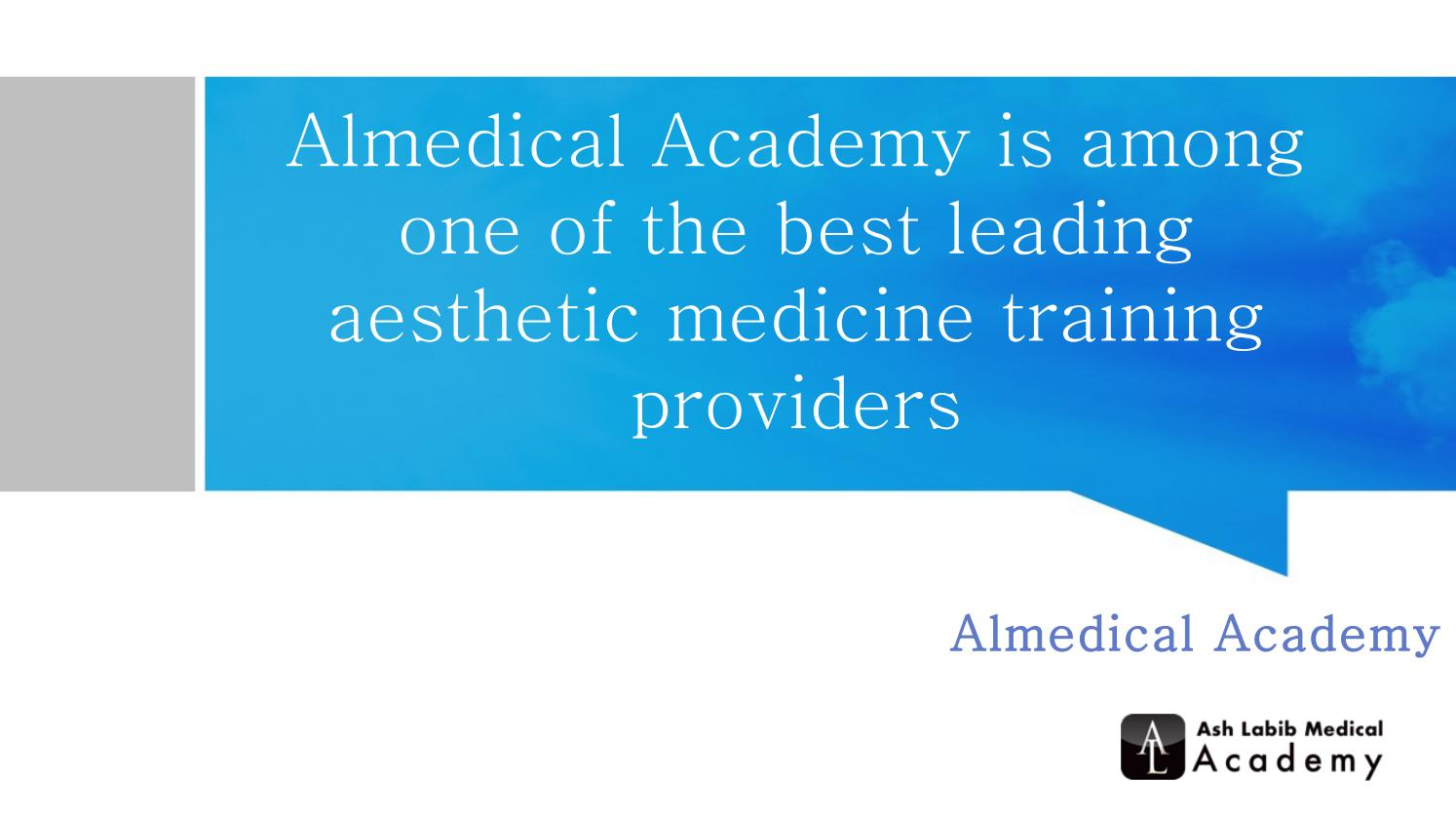 Almedical Academy is among one of the best leading aesthetic