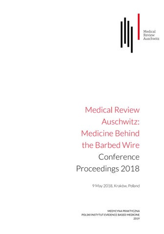 Medical Review Auschwitz: Medicine Behind the Barbed Wire