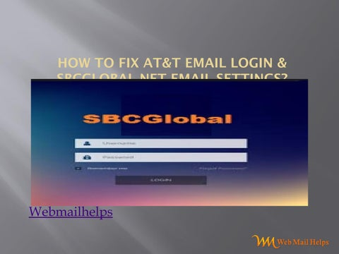 How to fix AT&T Email Login & SBCglobal Net Email Settings? by