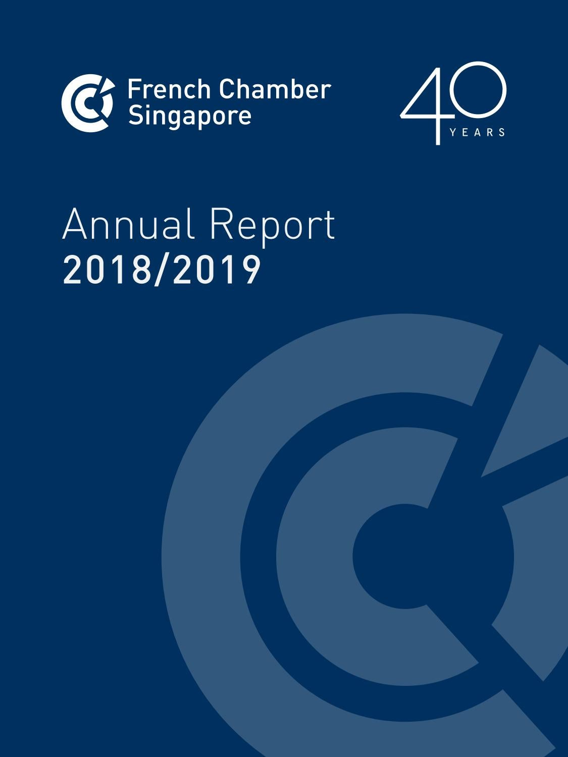French Chamber Singapore Annual Report 2018/2019 by The