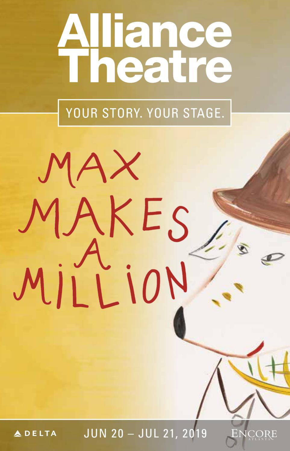 ALLIANCE THEATRE :: MAX MAKES A MILLION :: JUNE-JULY 2019 by