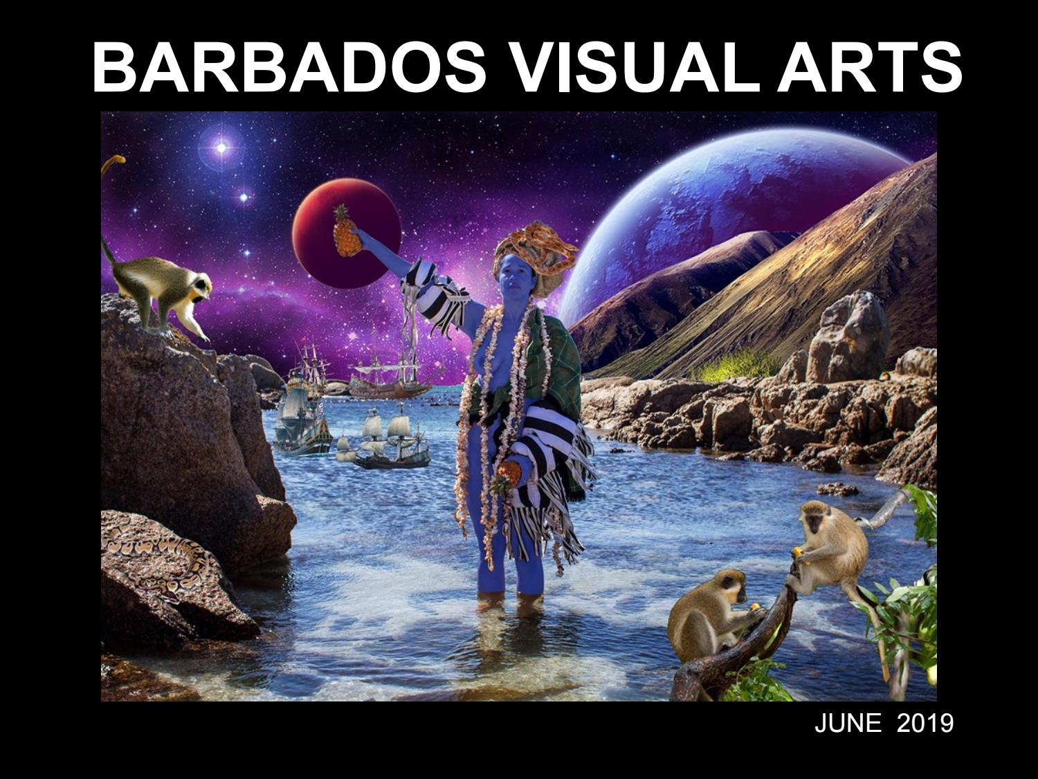 Barbados Visual Arts June 2019 issue by Corrie Scott - issuu