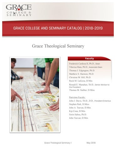 Grace Theological Seminary Academic Catalog by Grace College