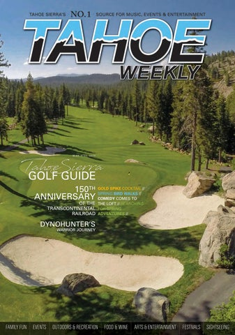15472aec60fd30 May 9 to 22, 2019 by Tahoe Weekly - issuu