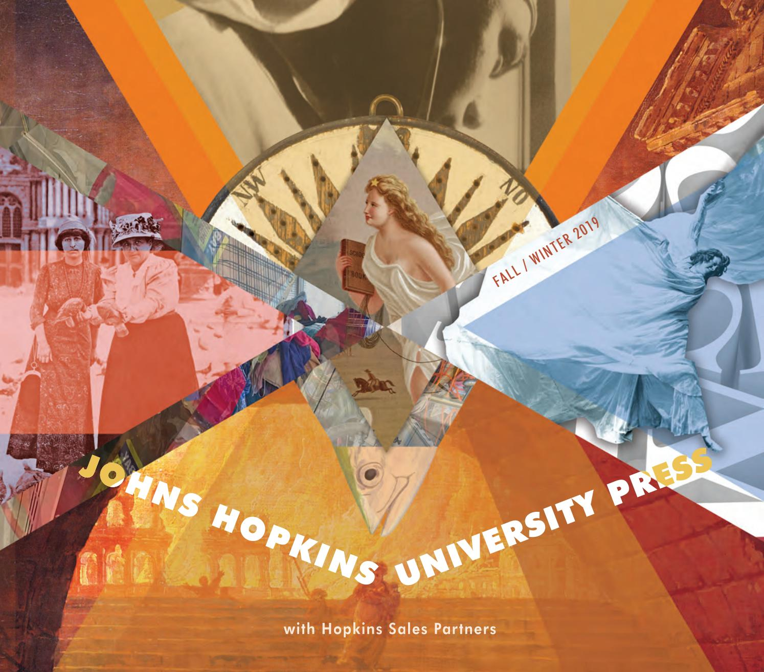 f33a551d5d2 Johns Hopkins University Press New Books for Fall 2019 by Susan Ventura -  issuu