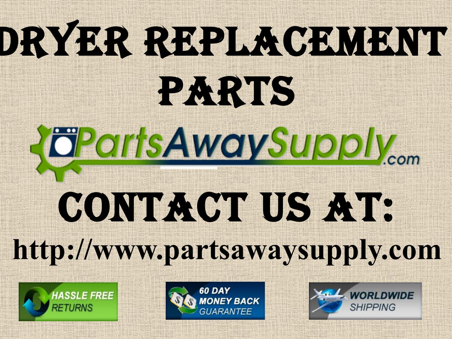 Dryer Replacement Parts >> Dryer Replacement Parts By Universal Appliance Parts Inc Issuu
