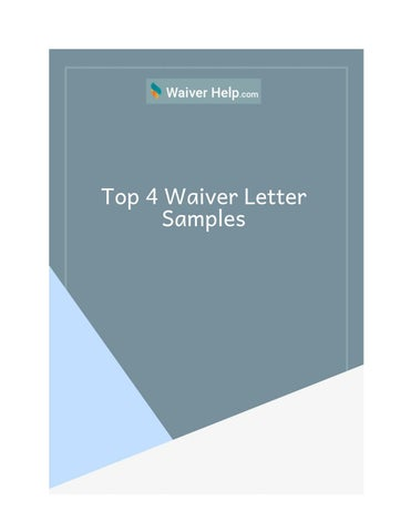 Top 4 Waiver Letter Samples By Waiver Help Issuu