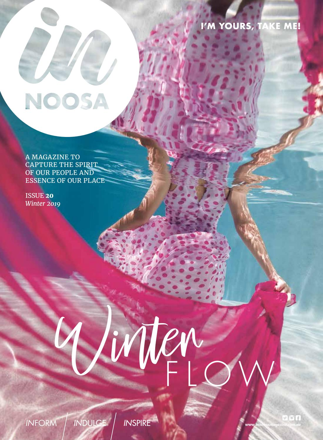 0f7b9ff53c IN Noosa Magazine Winter 2019 by IN Noosa Magazine - issuu