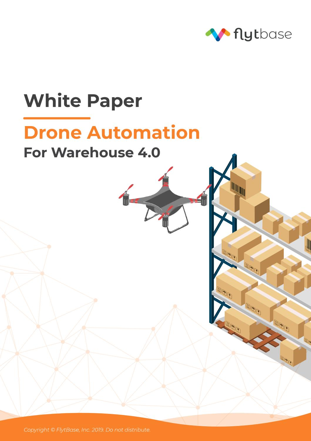 White Paper: Drone Automation for Warehouse 4 0 by FlytBase - issuu