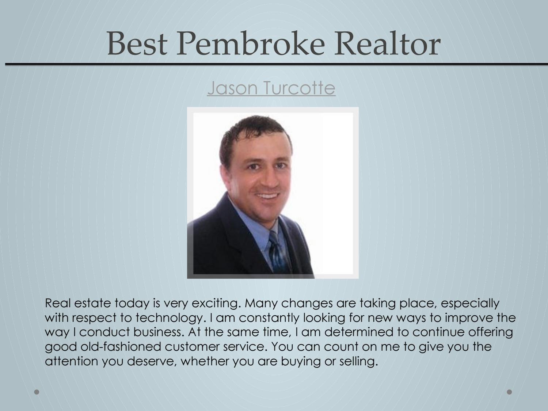 Best Pembroke Realtor - Jason Turcotte by Jason Turcotte - issuu
