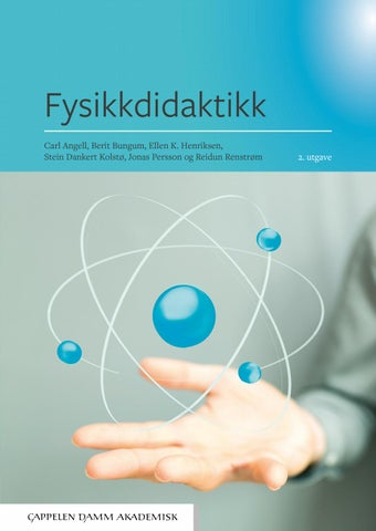 5bab2886 Fysikkdidaktikk_2. utgave: Utdrag by Cappelen Damm - issuu