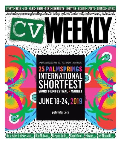b169404b9 Coachella Valley Weekly - June 13 to June 19, 2019 Vol. 8 No. 13
