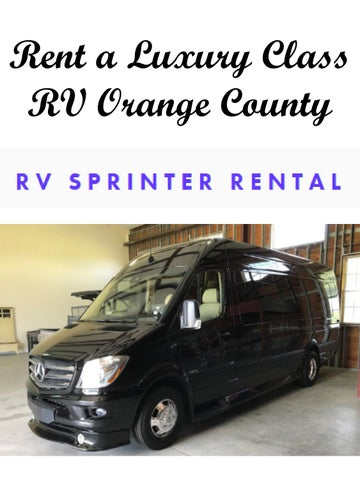 Rent A Luxury Class Rv Orange County By Rvsprinterrental Com