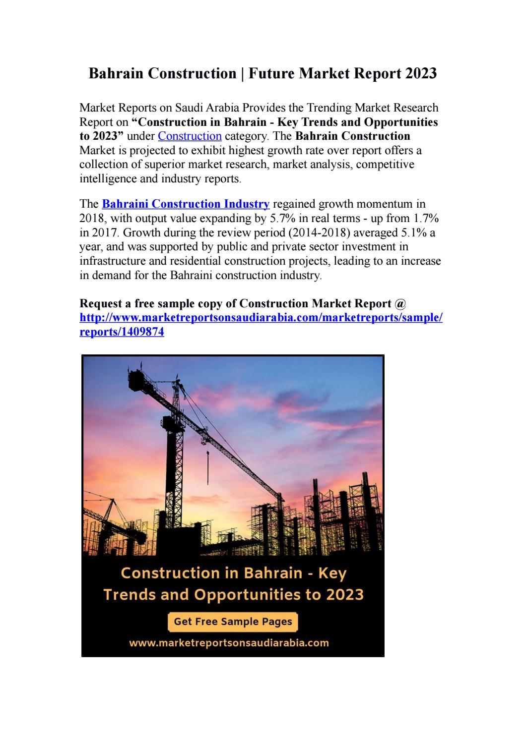 Bahrain Construction Future Market Report 2023 By