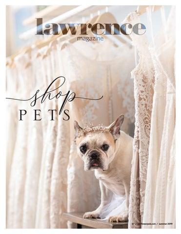 bf41e0ec Shop Pets | Lawrence Magazine | Summer 2019 by Sunflower Publishing - issuu