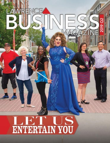 Lawrence Business Magazine 2019 Q2 by Lawrence Business