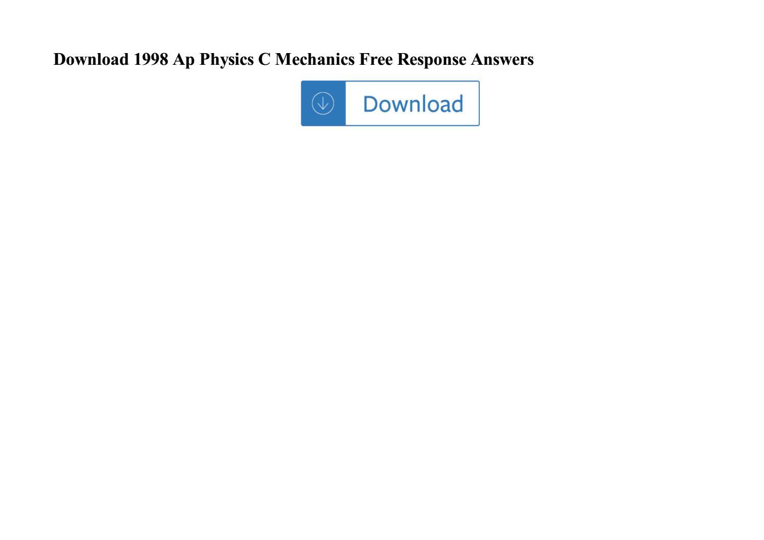 Download 1998 Ap Physics C Mechanics Free Response Answers By Hijauku Ohno Issuu