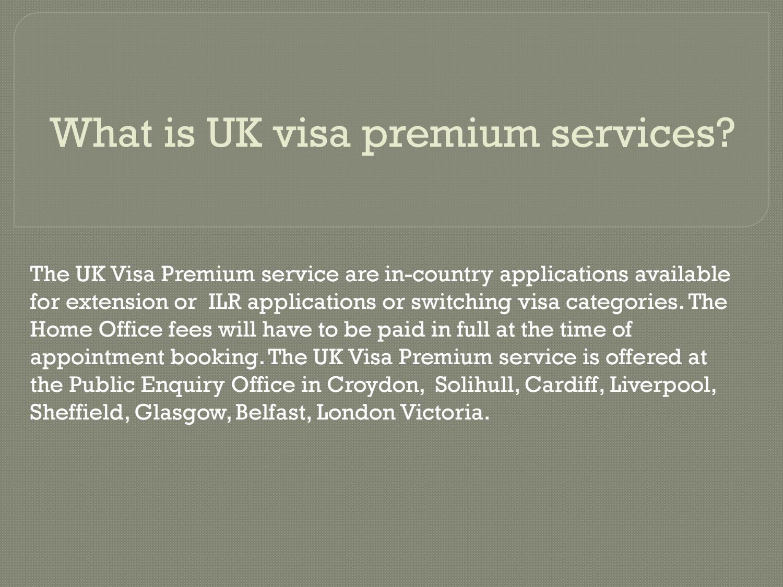 What is UK visa premium services?