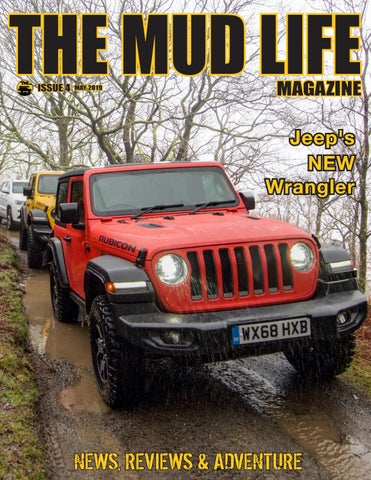 The Mud Life - Issue #4 May 2019 by The Mud Life Magazine