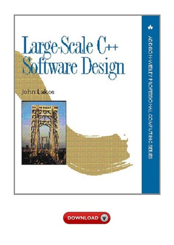 Download Pdf Large Scale C Software Design By Ighadakn Issuu