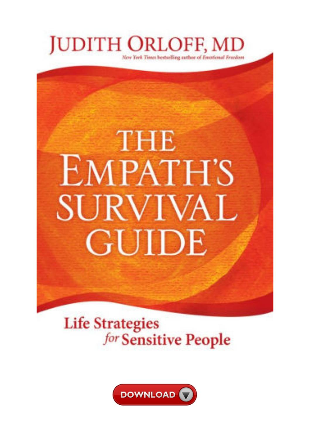 Epub Download The Empath S Survival Guide Life Strategies For Sensitive People By Martha Mcdonald1973 Issuu