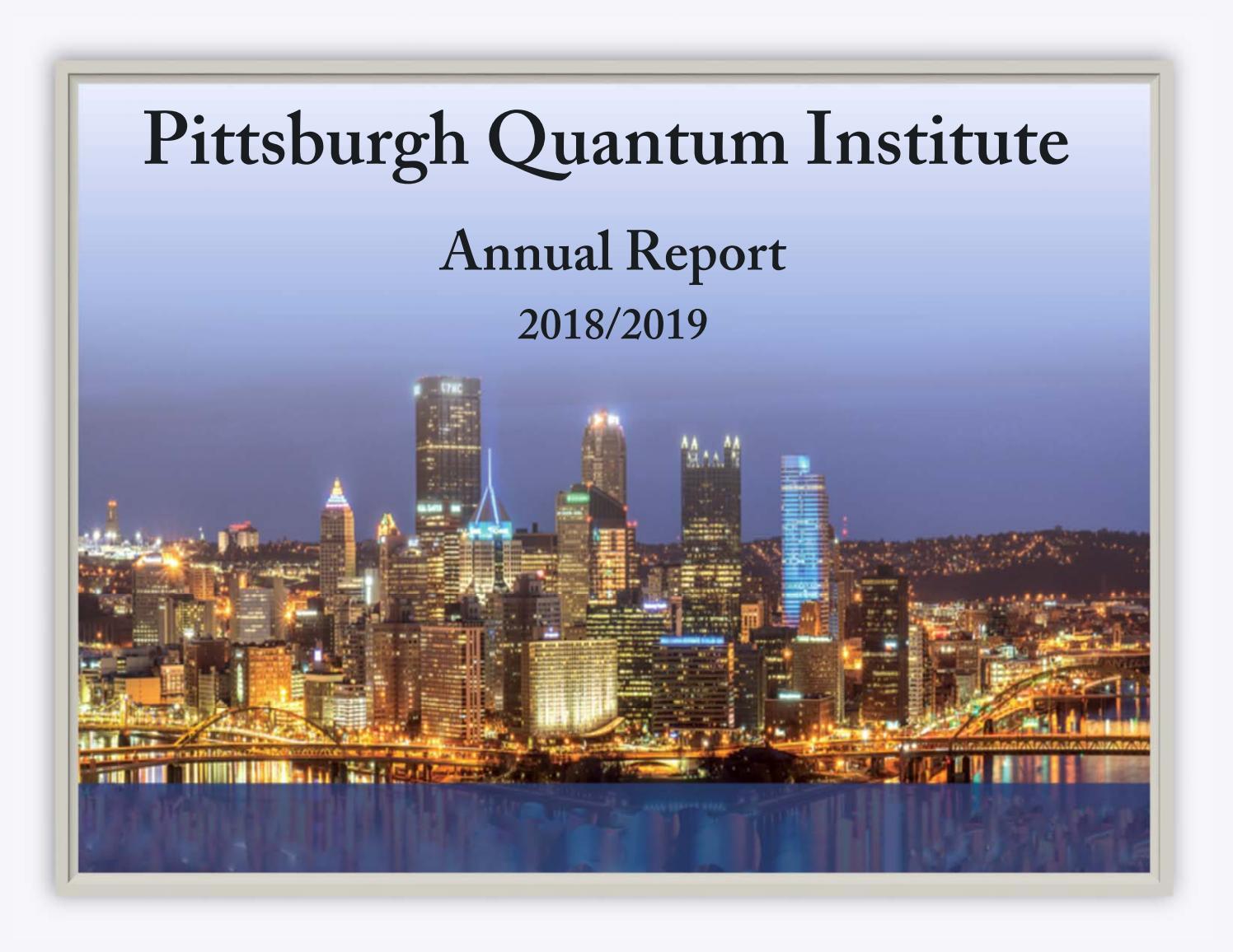2019 PQI Annual Report by Pittsburgh Quantum Institute - issuu