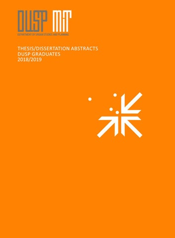 2018-2019 DUSP Thesis/Dissertation Abstracts by MIT DUSP - issuu