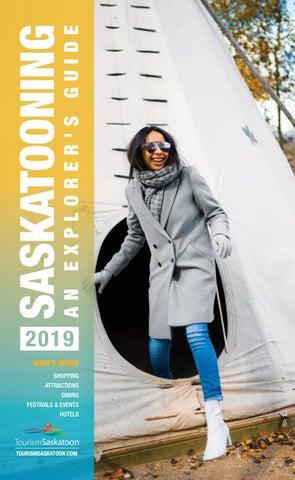 2019 Saskatooning Guide by Tourism Saskatoon - issuu