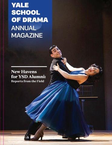 Yale School of Drama 2019 Alumni Magazine by Yale Repertory